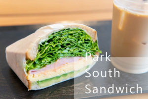 広島市中区・袋町にある具だくさんのサンドイッチ専門店〈Park South Sandwich(パーク サウス サンドウ...