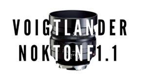 魅惑の大口径レンズ。Voigtlander(フォクトレンダー) NOKTON 50mm F1.1がまた欲しい。