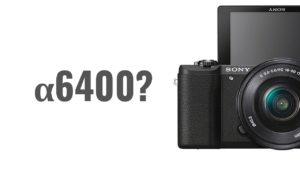 α6400?4K動画撮影できるブロガー向けAPS-Cカメラの気になるスペックは?[噂]