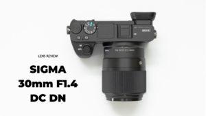 『SIGMA 30mm F1.4 DC DN Contemporary』レビュー。α6500で大活躍する大口径単焦点レンズ【作例多め】